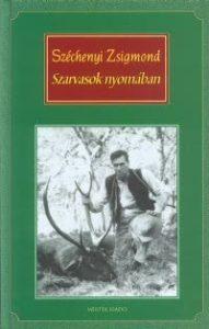 Szechenyi_Zsigmond_Szarvasok_nyomaban