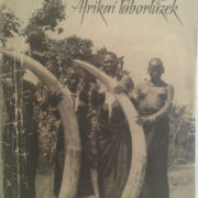 Szechenyi_Zsigmond_Afrikai_Tabortuzek